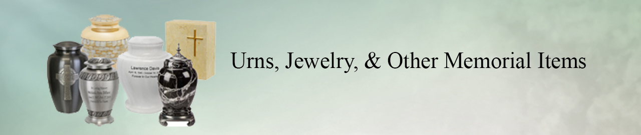 Urns, Jewelry, & Other Items Banner